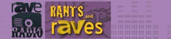 Rants and Raves banner